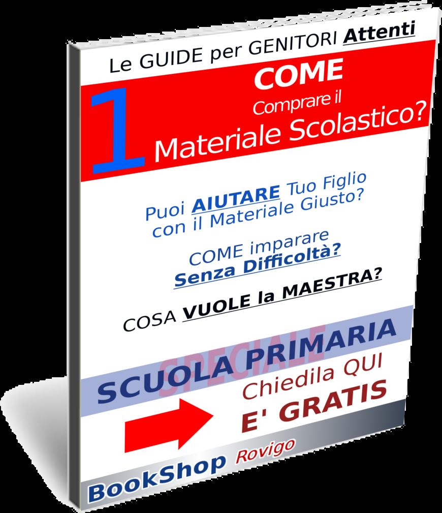 Copertina dell'Ebook - Come comprare il materiale per la Scuola PRIMARIA a Rovigo? TE lo spiega Alessandro della cartolibreria BookShop Rovigo