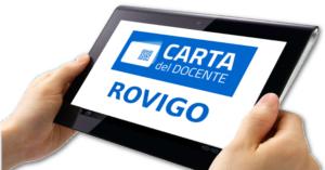 Dove spendere la Carta del Docente a Rovigo? Qui da anni aiutiamo Insegnanti come Te ad utilizzare al Meglio la Carta del Docente a Rovigo